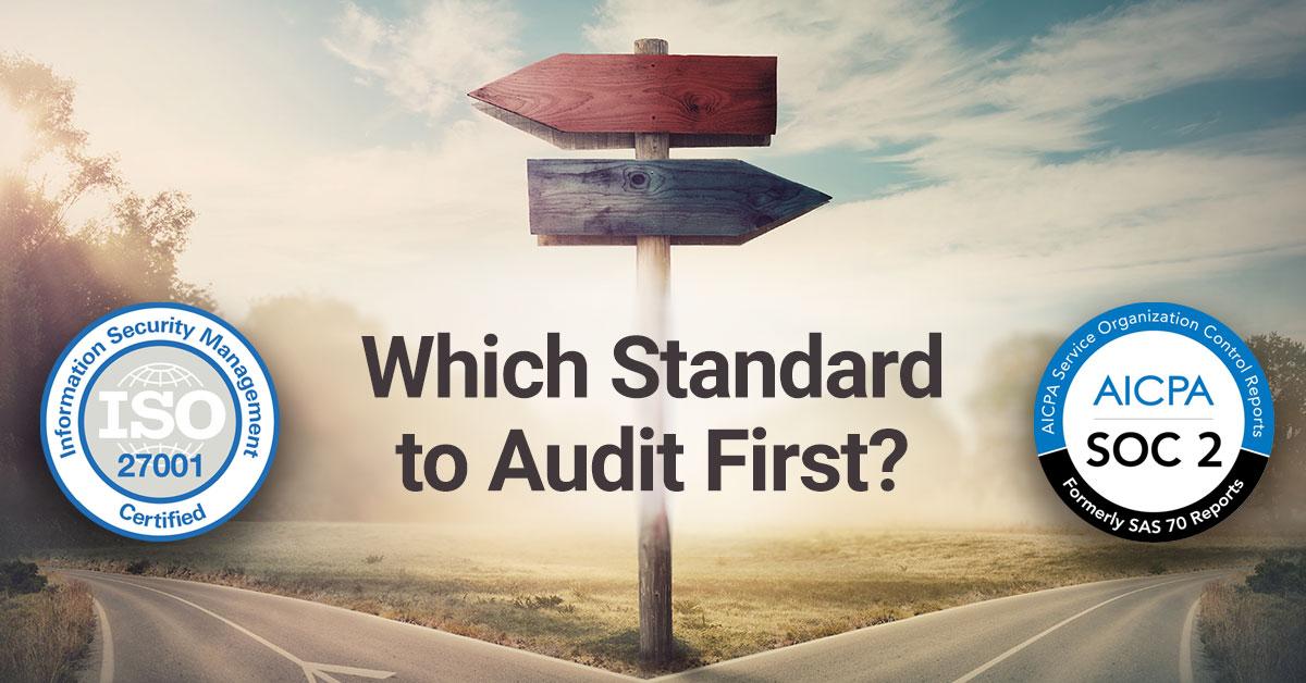 Prioritizing ISO 27001 or SOC 2 audits