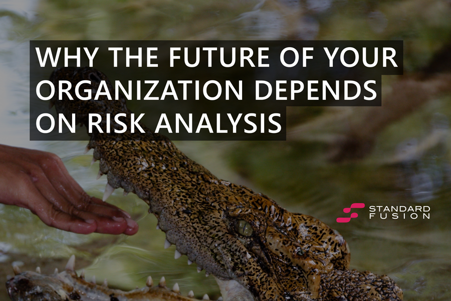 Why the future of your organization depends on risk analysis