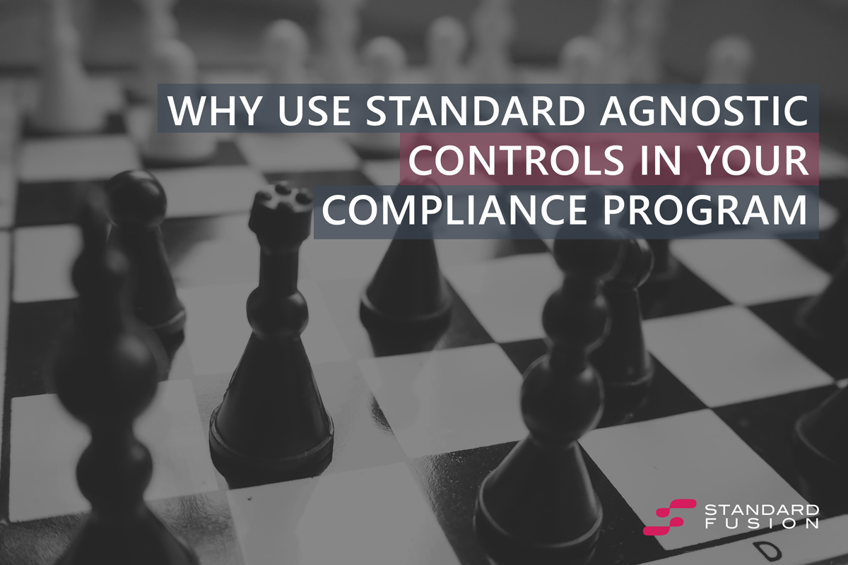 Why use standard agnostic controls in your compliance program