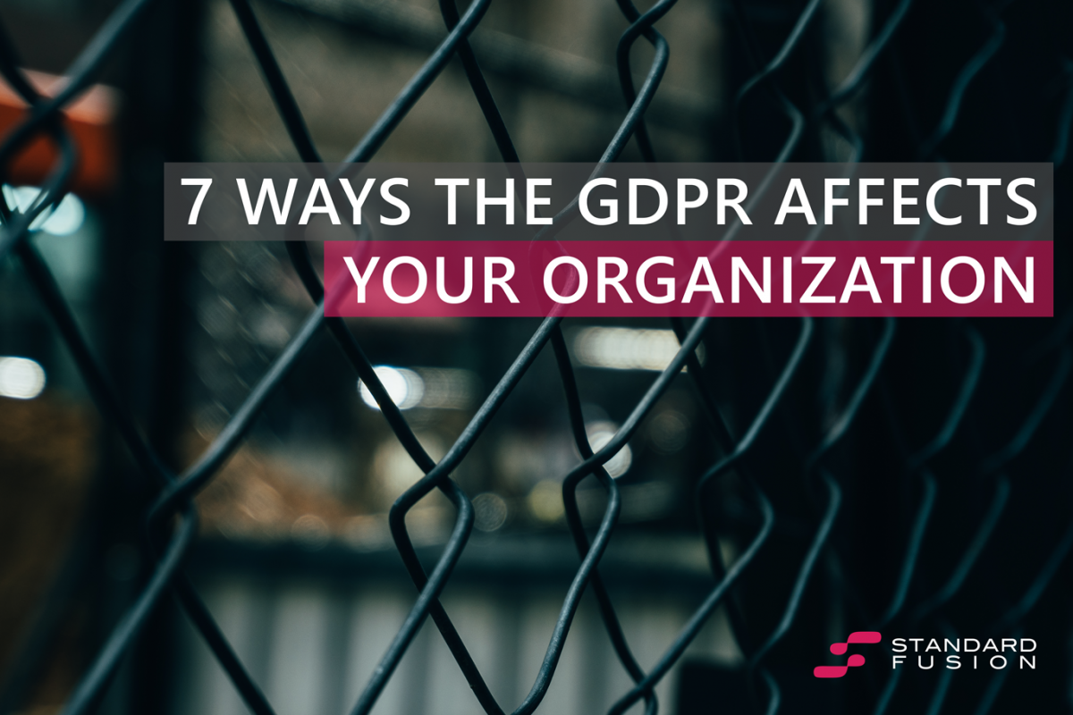 7 ways the GDPR affects your organization