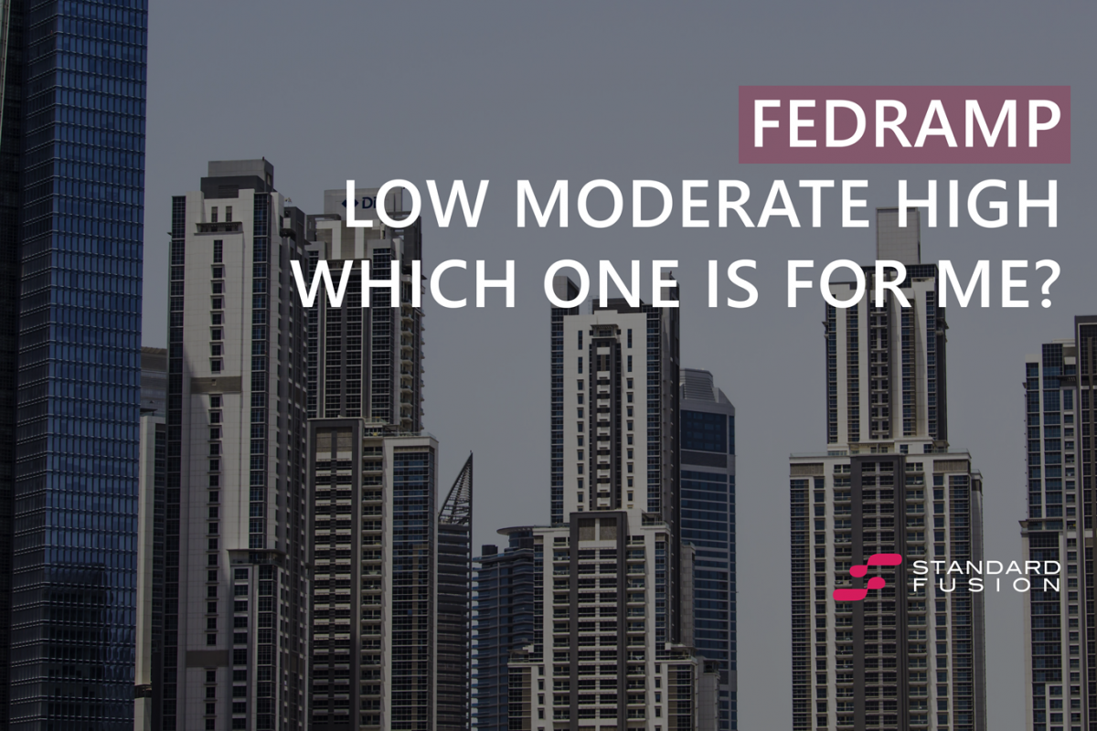 FedRAMP Low, Moderate, or High?