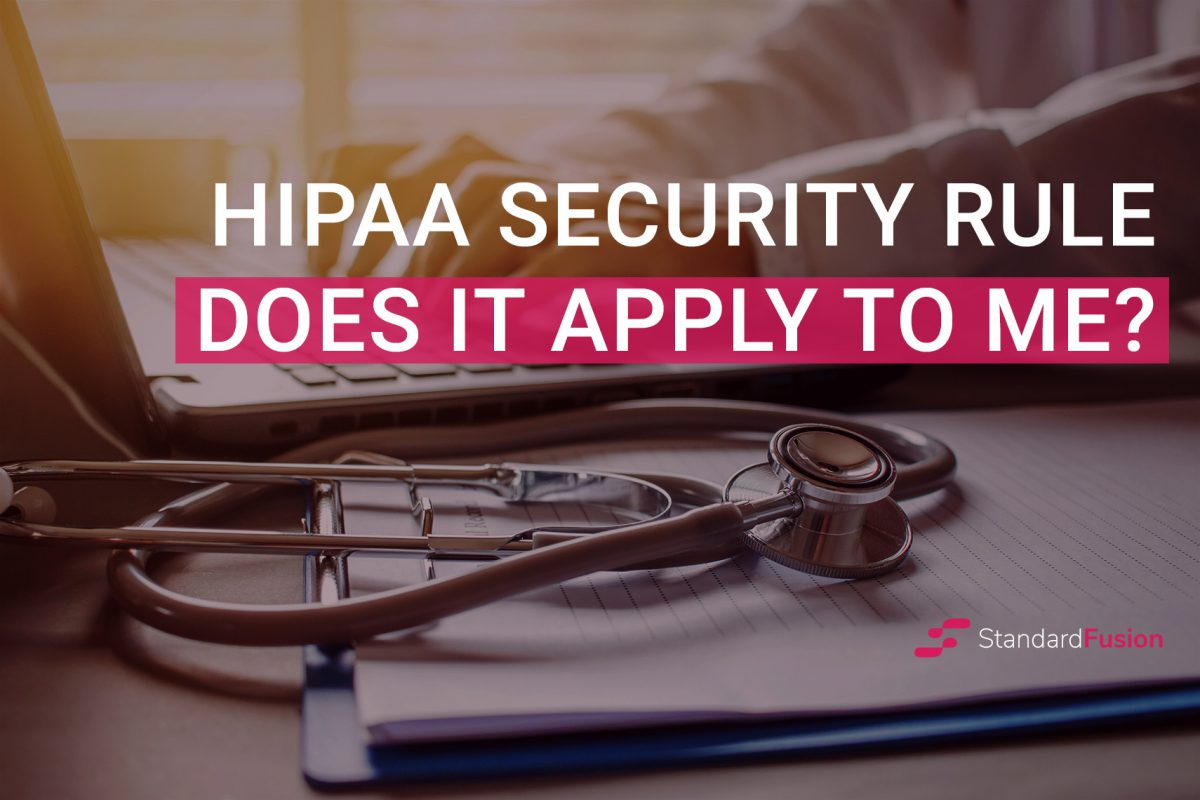 HIPAA Security Rule, does it apply to me?