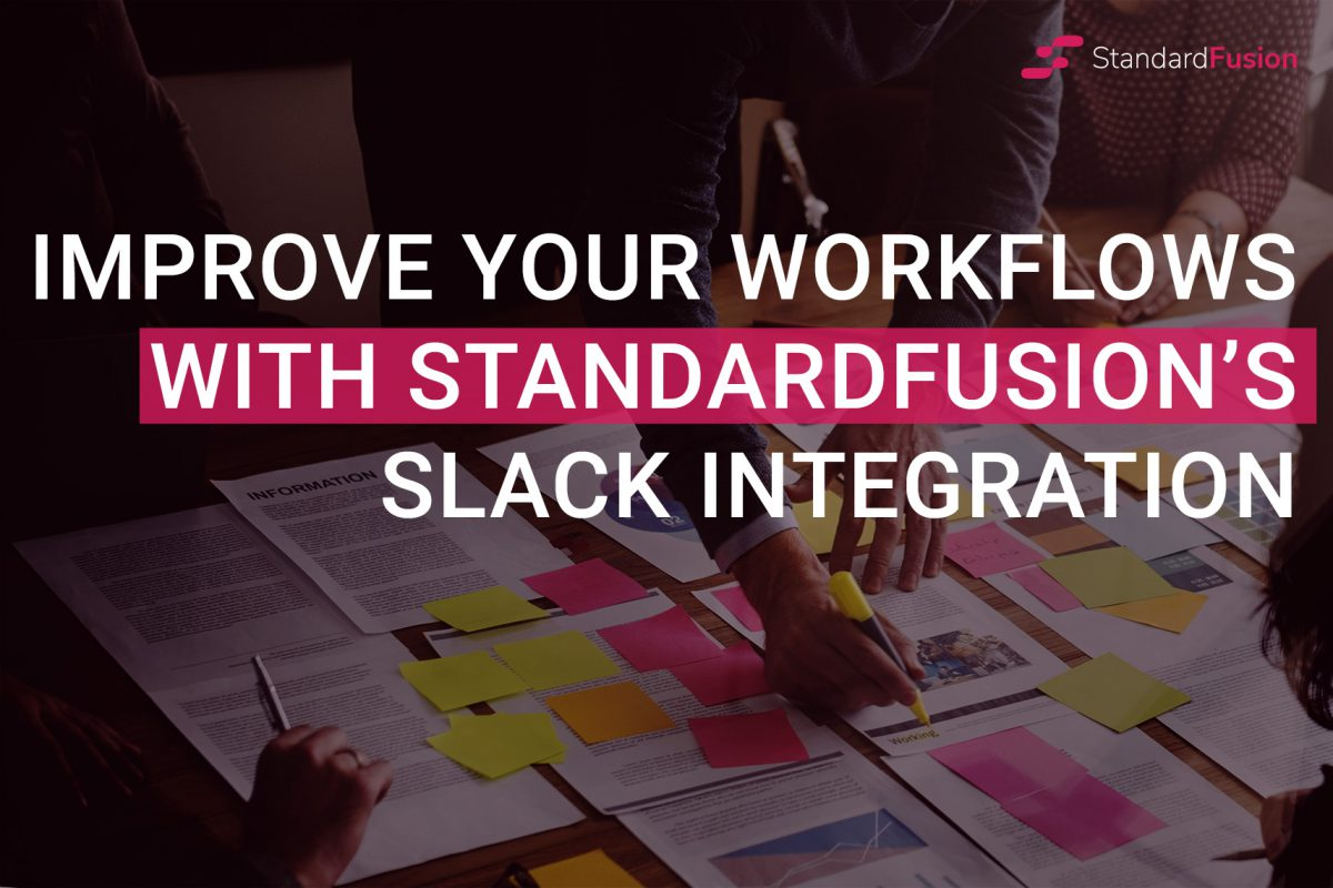 Improve Workflows With StandardFusion's Slack Integration