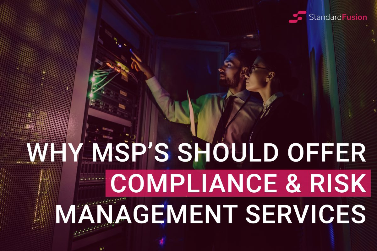Why MSPs should offer Compliance and Risk Management Services