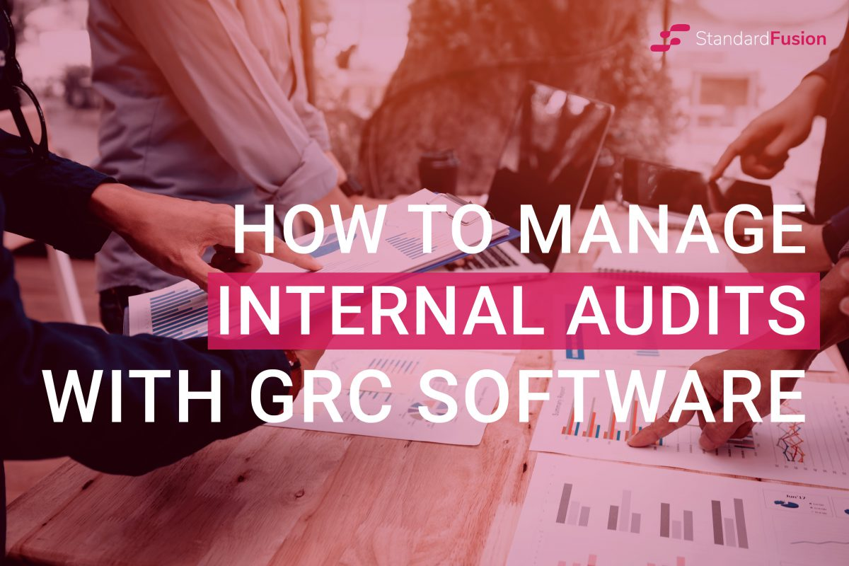 Manage Internal Audits with GRC Software
