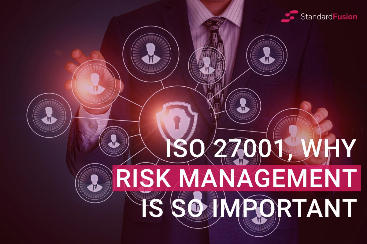 ISO 27001, Why Risk Management is so Important