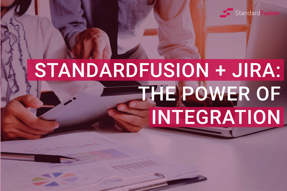 StandardFusion + Jira: The Power of Integration