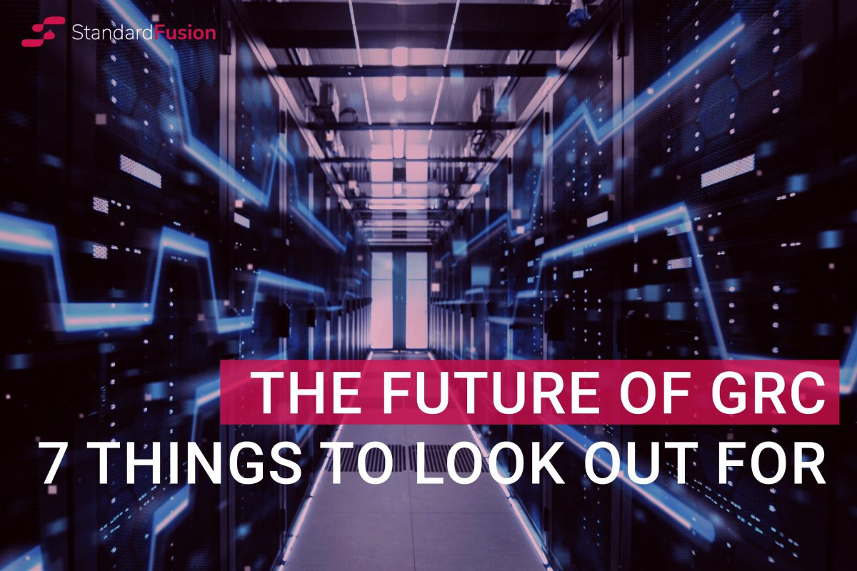 The Future of GRC: 7 things to look out for