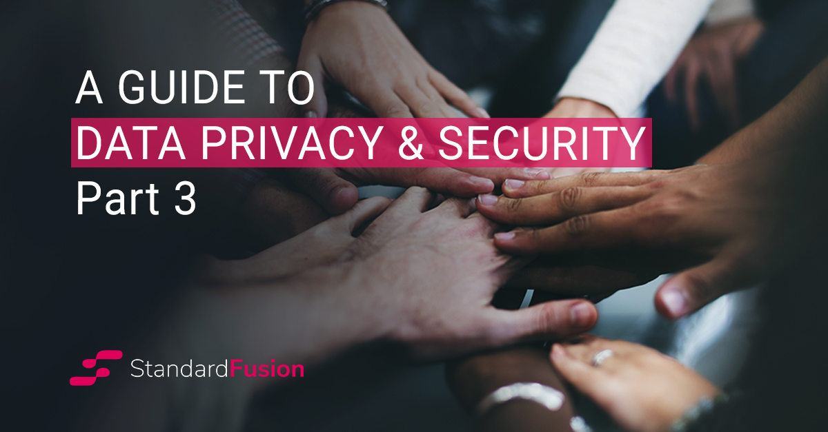 a guide to data privacy and security_part 3_blog header